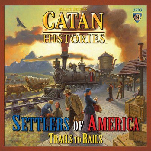 Settlers of Catan: Histories: Settlers of America Trails to Rails