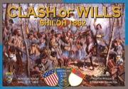 Clash of Wills Shiloh 1862