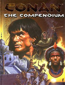 Conan: the Compendium Role Playing - Used