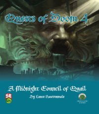5th Edition Adventures: Quests of Doom 4: A Midnight Council of Quail