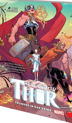 Mighty Thor: Volume 1: Thunder In Her Veins TP