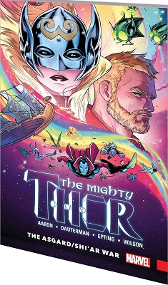 Mighty Thor: Volume 3: Asgard Shiar War TP