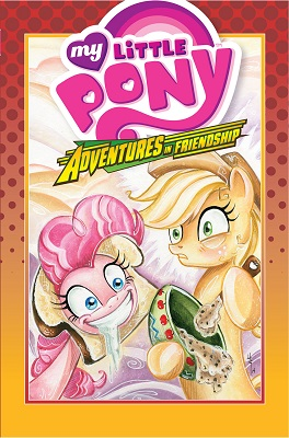 My Little Pony: Adventures in Friendship: Volume 2 HC
