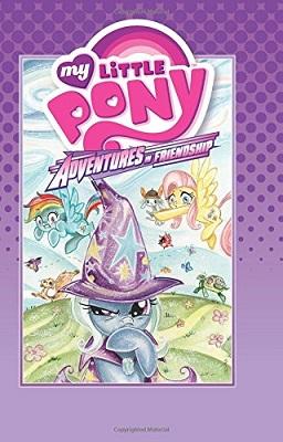 My Little Pony: Adventures in Friendship: Volume 1 HC