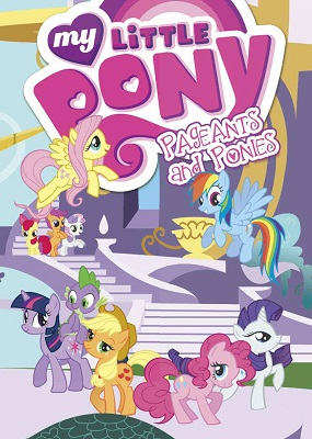 My Little Pony: Pageants and Ponies TP
