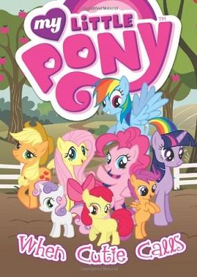 My Little Pony: Volume 2: When Cutie Calls TP