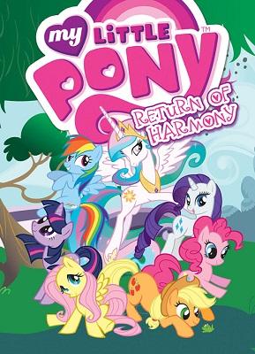 My Little Pony: Volume 3: The Return of Harmony TP