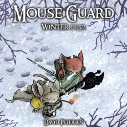 Mouse Guard: Volume 2: Winter 1152 HC (with Dust Jacket)