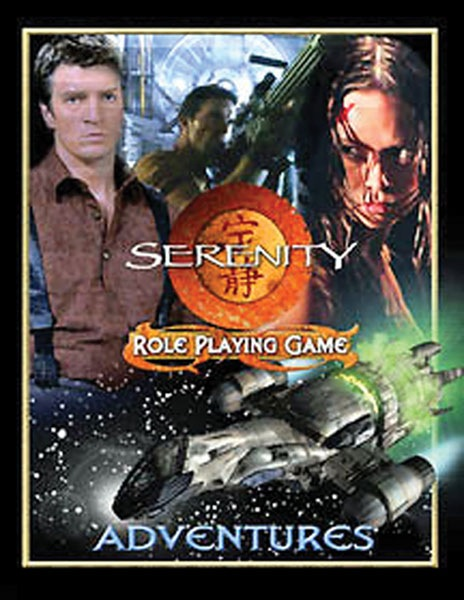 Serenity: Role Playing Game: Adventures - Used