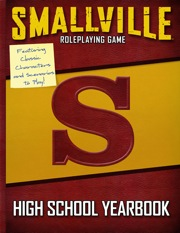 Smallville Roleplaying Game: High School Yearbook - Used