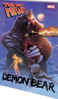 New Mutants: Demon Bear TP