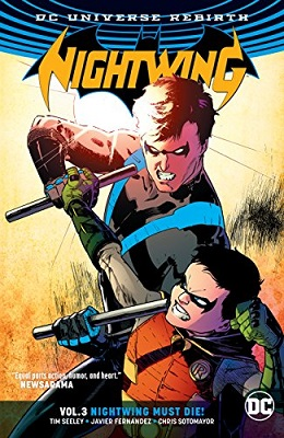 Nightwing: Volume 3: Nightwing Must Die TP