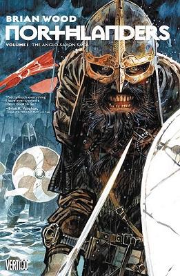 Northlanders: Volume 1: The Anglo Saxon Saga TP (MR)