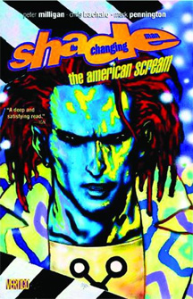 Shade: The Changing Man: Volume 1: American Scream TP