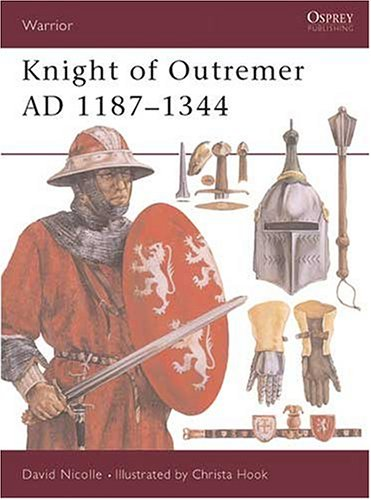 Warrior: Knight of Outremer 1187 - 1344 AD - Used