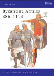 Men-At-Arms-Series: Byzantine Armies 886-1118 - Used