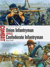Union Infantryman vs Confederate Infantryman - Osprey