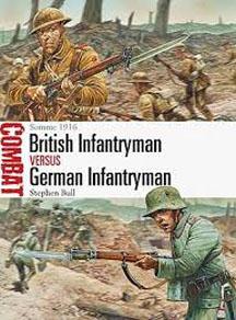 British Infantryman vs German Infantryman: Somme 1916