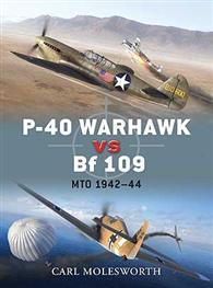P-40 Warhawk Vs Bf 109 MTO 1942-44