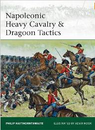 Napoleonic Heavy Cavalry and Dragoon Tactics
