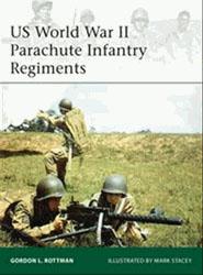 US WWII Parachute Infantry Regiments - Osprey