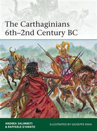 The Carthaginians 6th?2nd Century BC