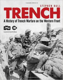 Trench: A History of Trench Warfare on Western Front