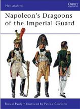 Napoleons Dragoons of the Imperial Guard