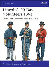 Lincoln's 90 Day Volunteers 1861