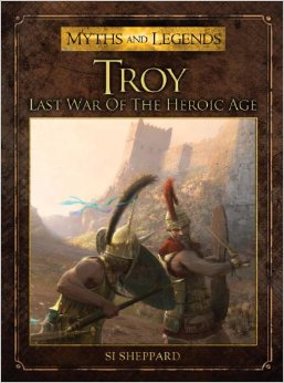Myths and Legens: Troy: Last War of the Heroic Age