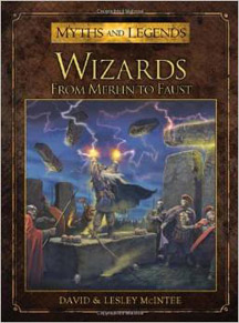 Wizards: From Merlin to Faust