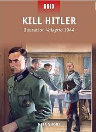 Kill Hitler Operation Valkyrie 1944
