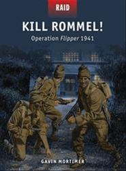 Kill Rommel: Operation Flipper 1941