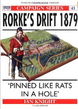 Rorkes Drift 1879: Pinned Like Rats in a Hole - Used