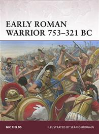 Early Roman Warrior 753-321 BC