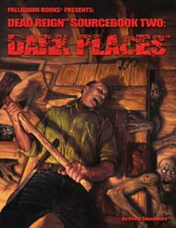 Dead Reign Sourcebook Two: Dark Places - Used