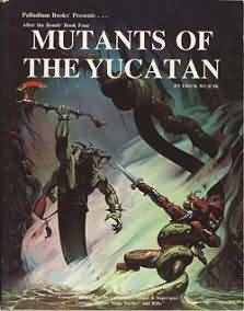 After the Bomb: Mutants of the Yucatan - Used