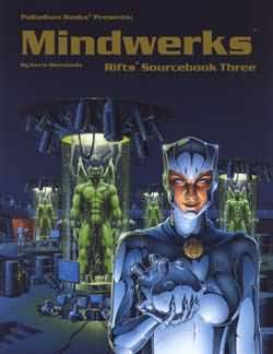 Rifts 1st ed: Sourcebook Three: Mindwerks - Used