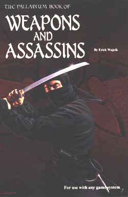 The Palladium Book of Weapons and Assassins