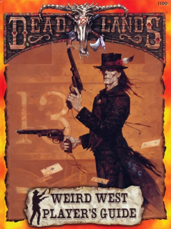 Deadlands: Weird West Players Guide: Hard Cover - Used