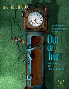 Trail of Cthulhu: Out of Time