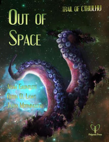 Trail of Cthulhu: Out of Space - Used