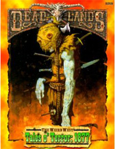 DeadLands: The Weird West: Tales O Terror: 1877 - Used