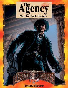 DeadLands: The Agency Men In Black Dusters - Used