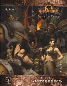 D20: Iron Kingdoms: Full Metal Fantasy: Liber Mechanika - Used