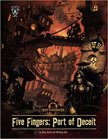 Iron Kingdoms: Five Fingers: Port of Deceit HC - Used
