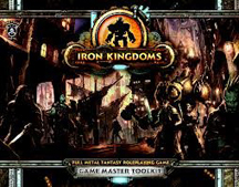 Iron Kingdoms RPG: Game Master Toolkit: 409 - Used