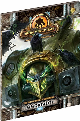 Iron Kingdoms: Immortality Softcover