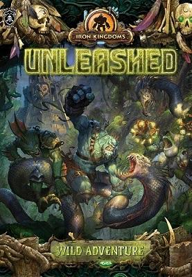 Iron Kingdoms: Unleashed: Wild Adventure