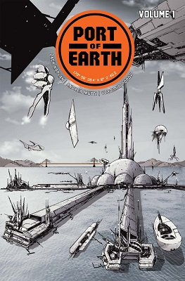 Port of Earth: Volume 1 TP